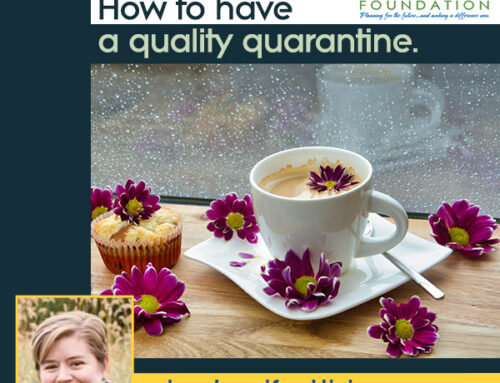 How to have a Quality Quarantine
