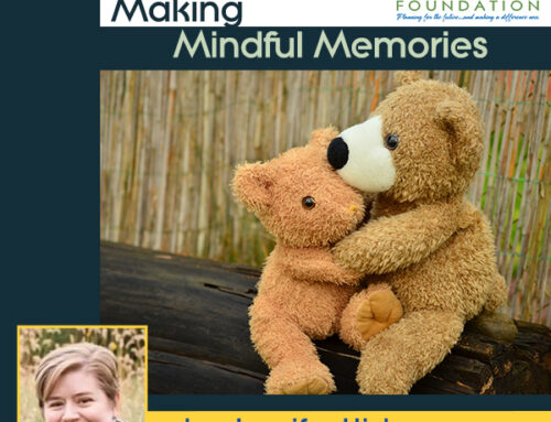 Making Mindful Memories
